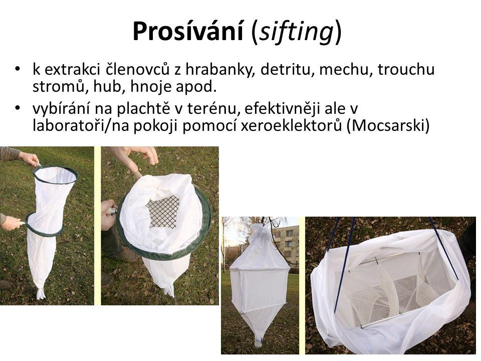 Prosívání (sifting) k extrakci členovců z hrabanky, detritu, mechu, trouchu stromů, hub, hnoje apod.