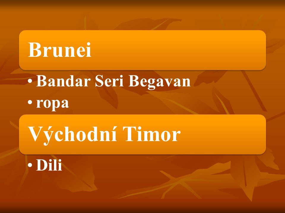 Brunei Bandar Seri Begavan ropa Východní Timor Dili