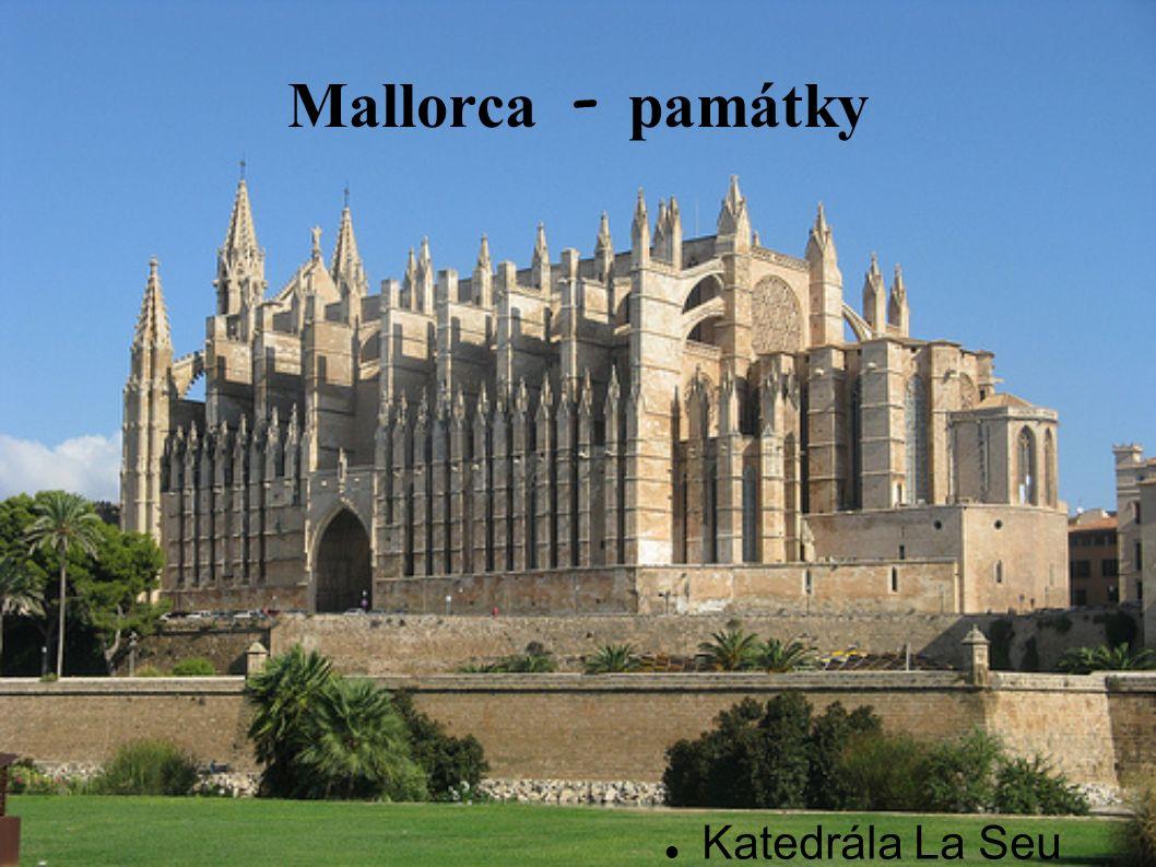 Mallorca - pam á tky Katedrála La Seu