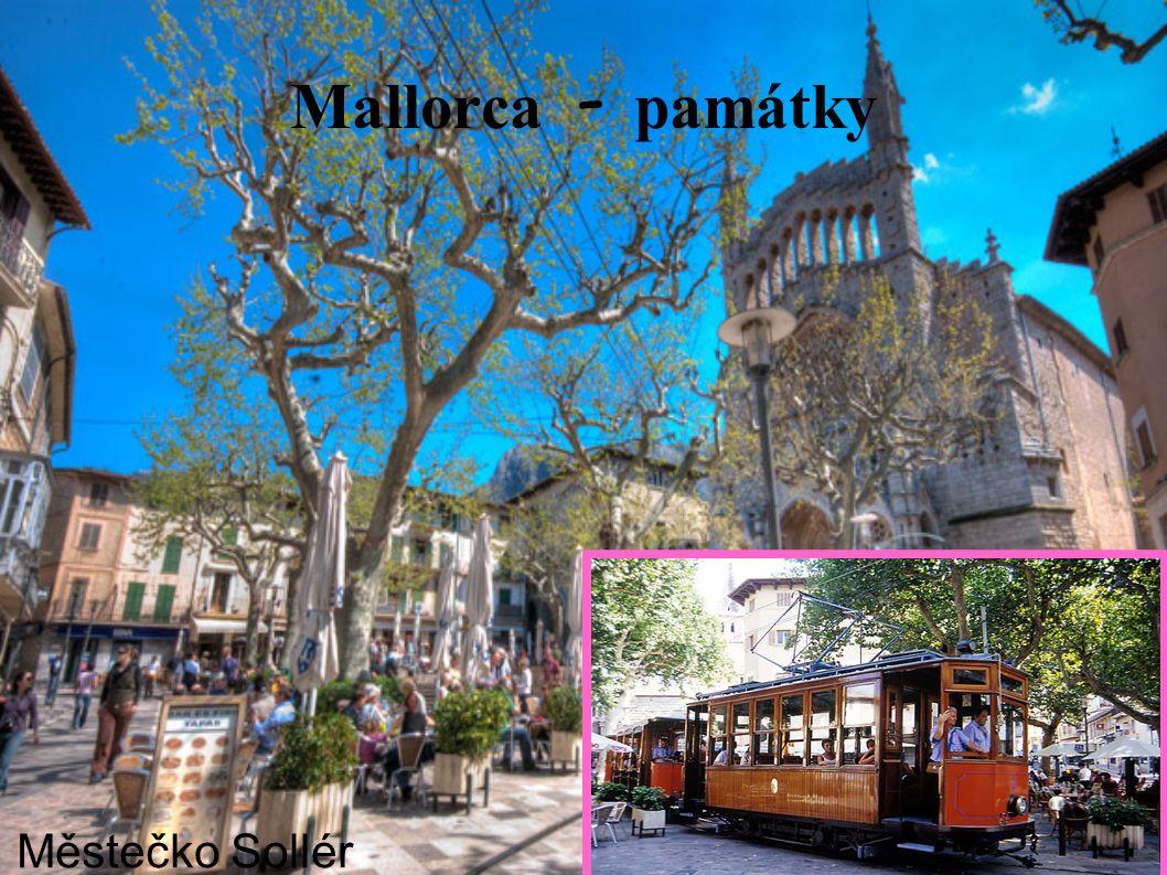 Mallorca - pam á tky Městečko Sollér