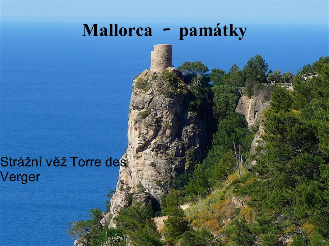 Mallorca - pam á tky Strážní věž Torre des Verger
