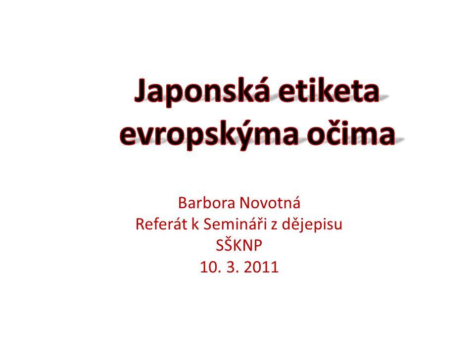 Barbora Novotná Referát k Semináři z dějepisu SŠKNP 10. 3. 2011