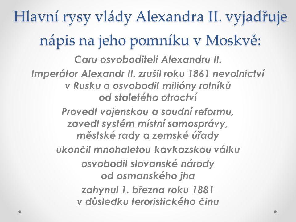 Hlavní rysy vlády Alexandra II.