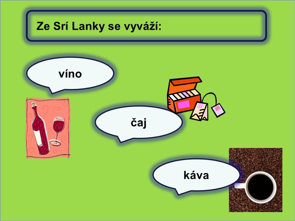 víno čaj Ze Srí Lanky se vyváží: káva