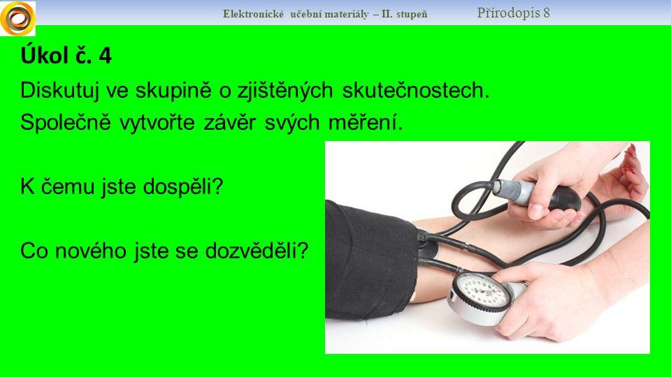Elektronické učební materiály – II. stupeň Přírodopis 8 Úkol č.