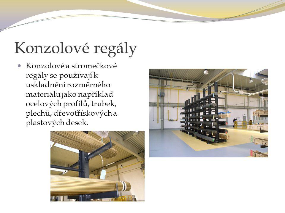 Konzolové regály Konzolové a stromečkové regály se používají k uskladnění rozměrného materiálu jako například ocelových profilů, trubek, plechů, dřevotřískových a plastových desek.