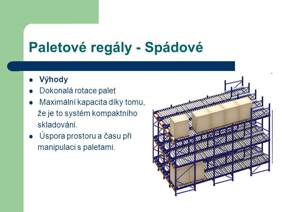 Paletové regály - Spádové Výhody Dokonalá rotace palet Maximální kapacita díky tomu, že je to systém kompaktního skladování.