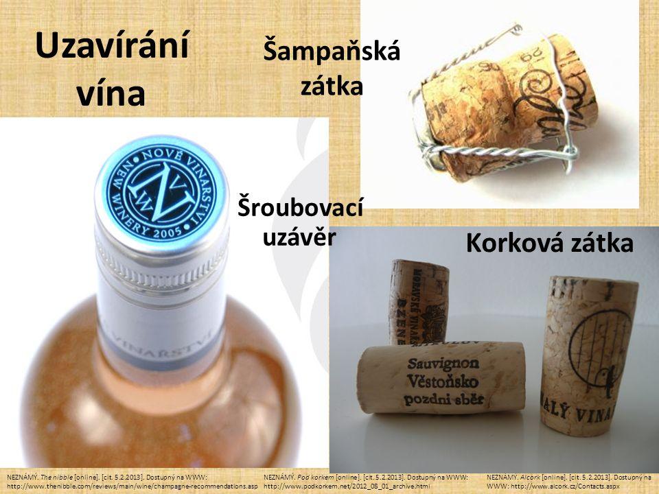NEZNÁMÝ. Alcork [online]. [cit. 5.2.2013]. Dostupný na WWW: http://www.alcork.cz/Contacts.aspx NEZNÁMÝ. Pod korkem [online]. [cit. 5.2.2013]. Dostupný