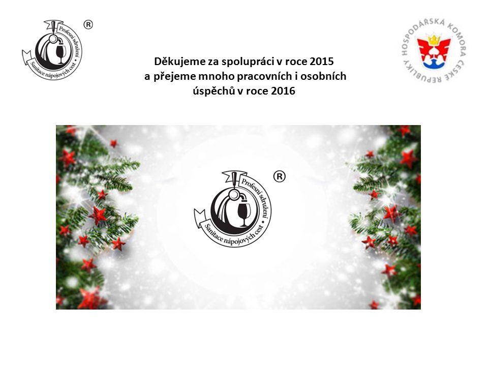 Děkujeme za spolupráci v roce 2015 a přejeme mnoho pracovních i osobních úspěchů v roce 2016