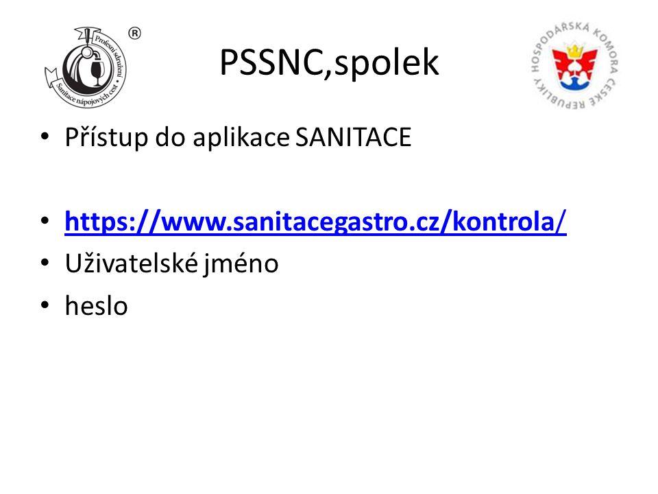 PSSNC,spolek Přístup do aplikace SANITACE https://www.sanitacegastro.cz/kontrola/ https://www.sanitacegastro.cz/kontrola/ Uživatelské jméno heslo