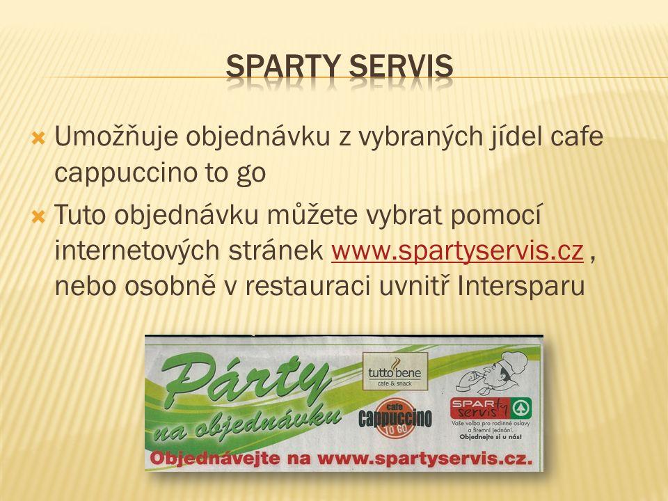  Umožňuje objednávku z vybraných jídel cafe cappuccino to go  Tuto objednávku můžete vybrat pomocí internetových stránek www.spartyservis.cz, nebo o