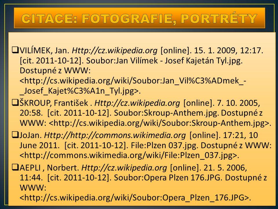 VILÍMEK, Jan. Http://cz.wikipedia.org [online].