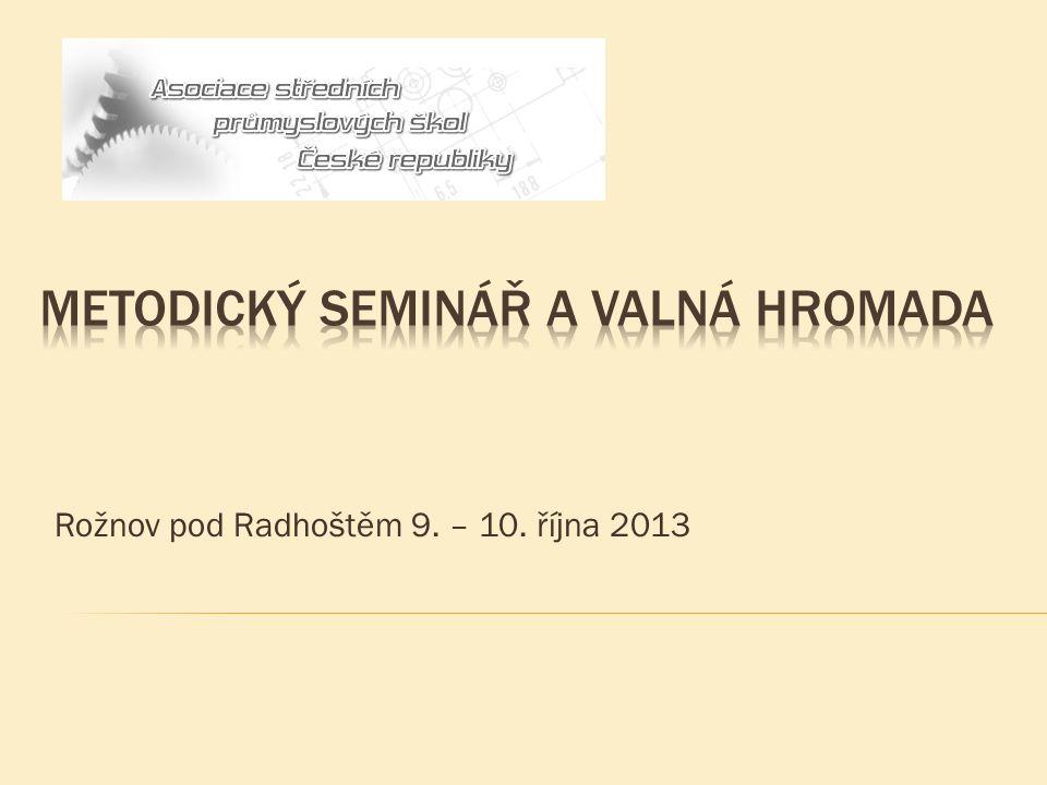 Rožnov pod Radhoštěm 9. – 10. října 2013