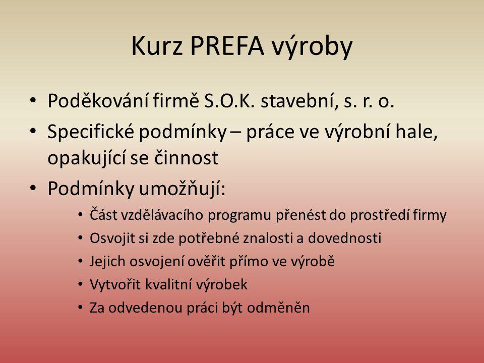 Kurz PREFA výroby Poděkování firmě S.O.K. stavební, s.