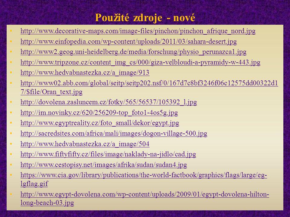 Použité zdroje - nové http://www.decorative-maps.com/image-files/pinchon/pinchon_afrique_nord.jpg http://www.einfopedia.com/wp-content/uploads/2011/03