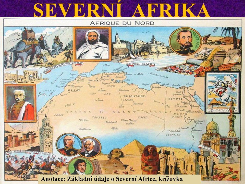 SEVERNÍ AFRIKA Anotace: Základní údaje o Severní Africe, křížovka
