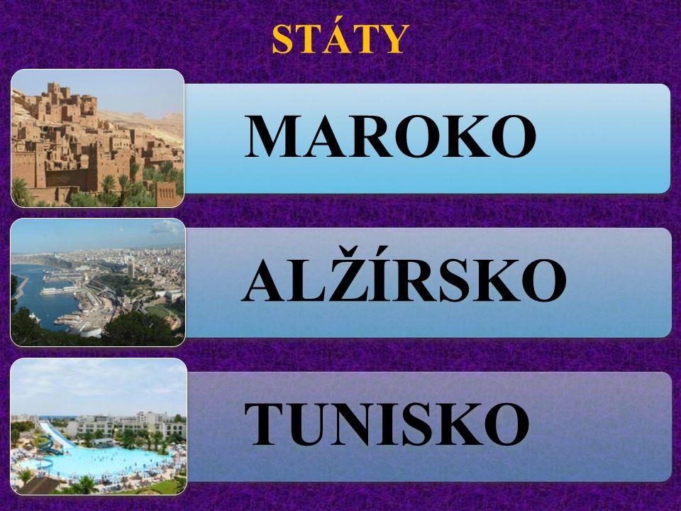 STÁTY MAROKO ALŽÍRSKO TUNISKO