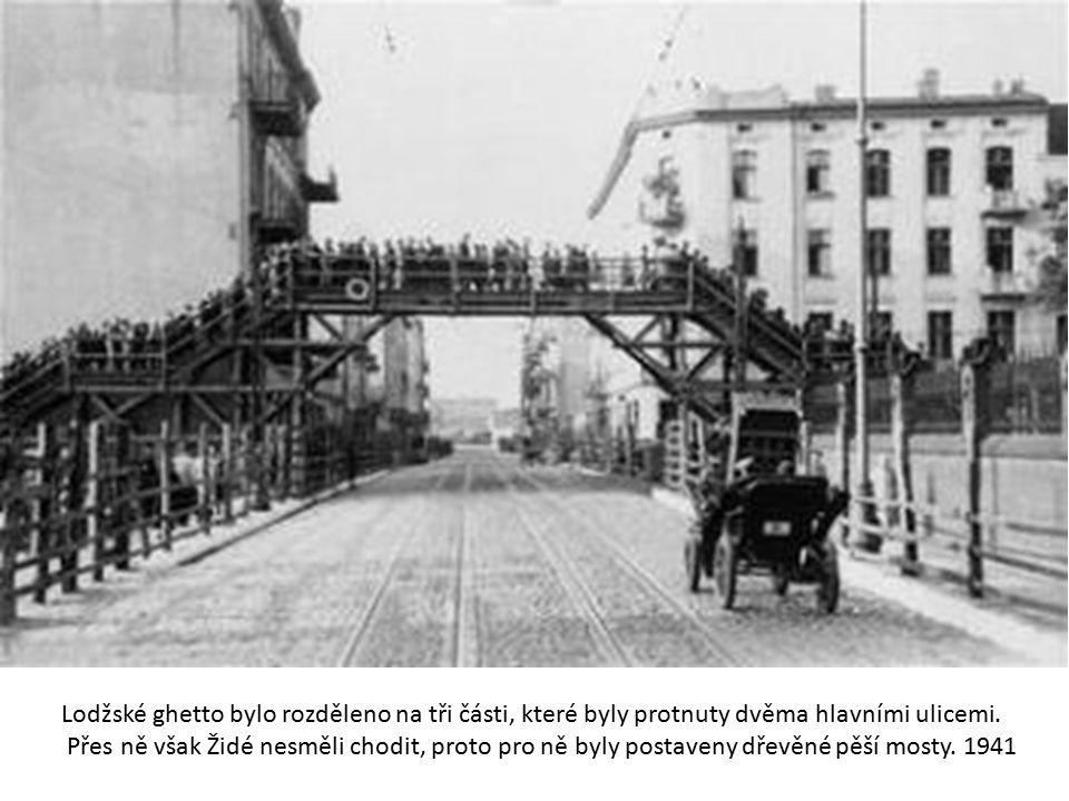 Lodžské ghetto bylo rozděleno na tři části, které byly protnuty dvěma hlavními ulicemi.