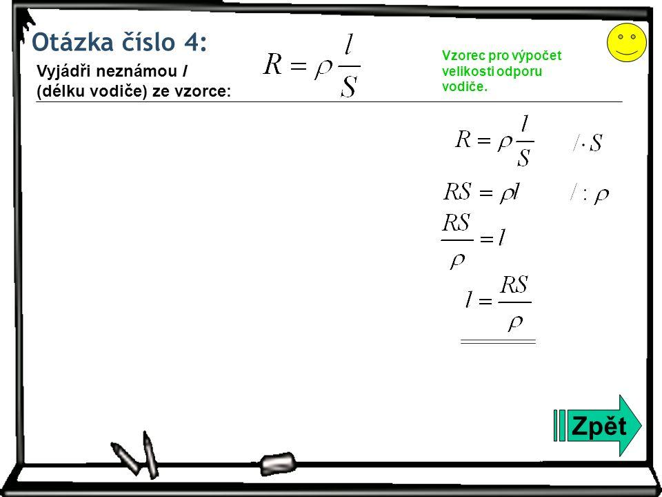 Otázka číslo 5: Zpět Vyjádři neznámou r (poloměr podstavy válce) ze vzorce: Vzorec pro výpočet objemu rotačního válce.