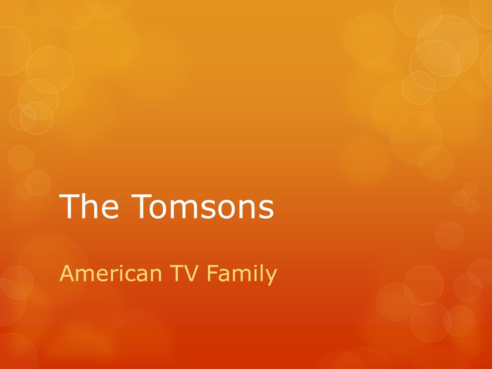 The Tomsons American TV Family