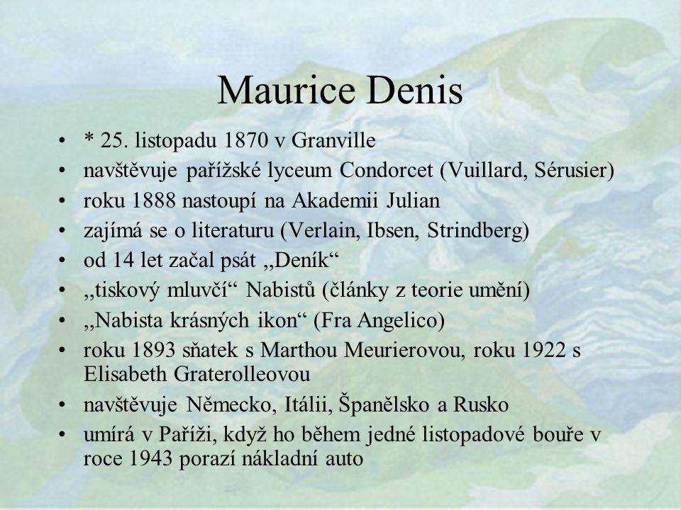 Maurice Denis * 25.