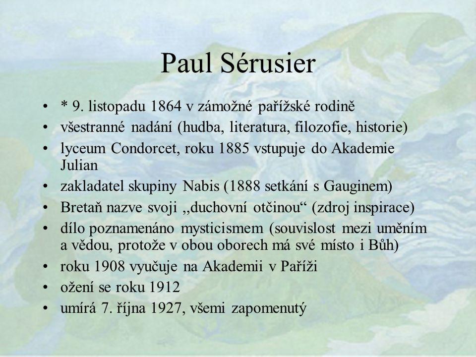 Paul Sérusier * 9.