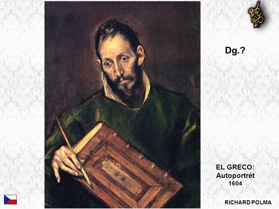 EL GRECO: Autoportrét 1604 Dg.