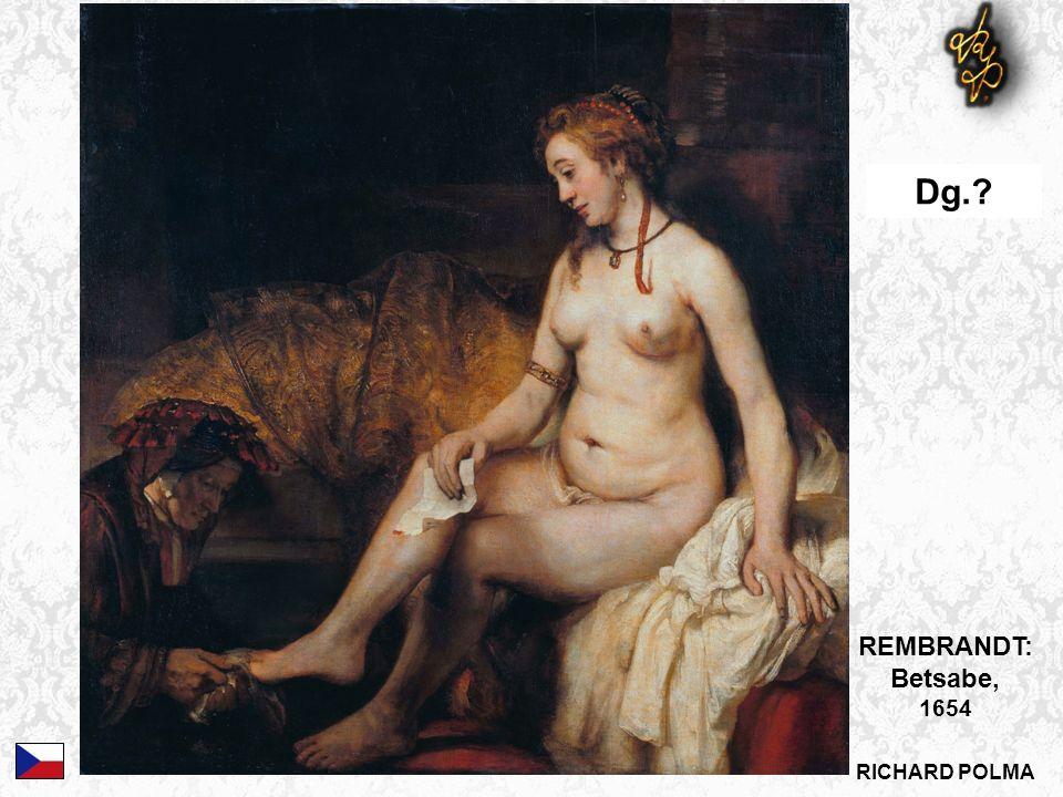 REMBRANDT: Betsabe, 1654 Dg.