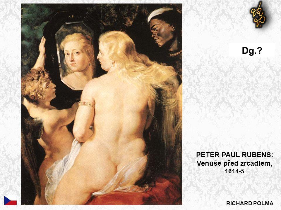 PETER PAUL RUBENS: Venuše před zrcadlem, 1614-5 Dg.