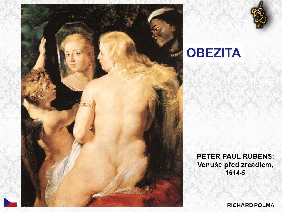RICHARD POLMA OBEZITA PETER PAUL RUBENS: Venuše před zrcadlem, 1614-5