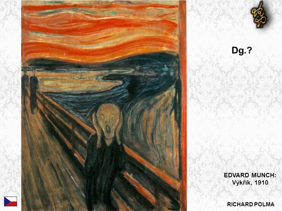 EDVARD MUNCH: Výkřik, 1910 Dg.