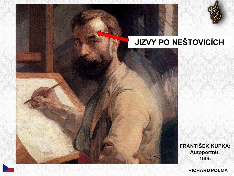 RICHARD POLMA JIZVY PO NEŠTOVICÍCH FRANTIŠEK KUPKA: Autoportrét, 1905