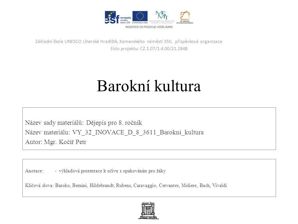 Barokní kultura Název sady materiálů: Dějepis pro 8.