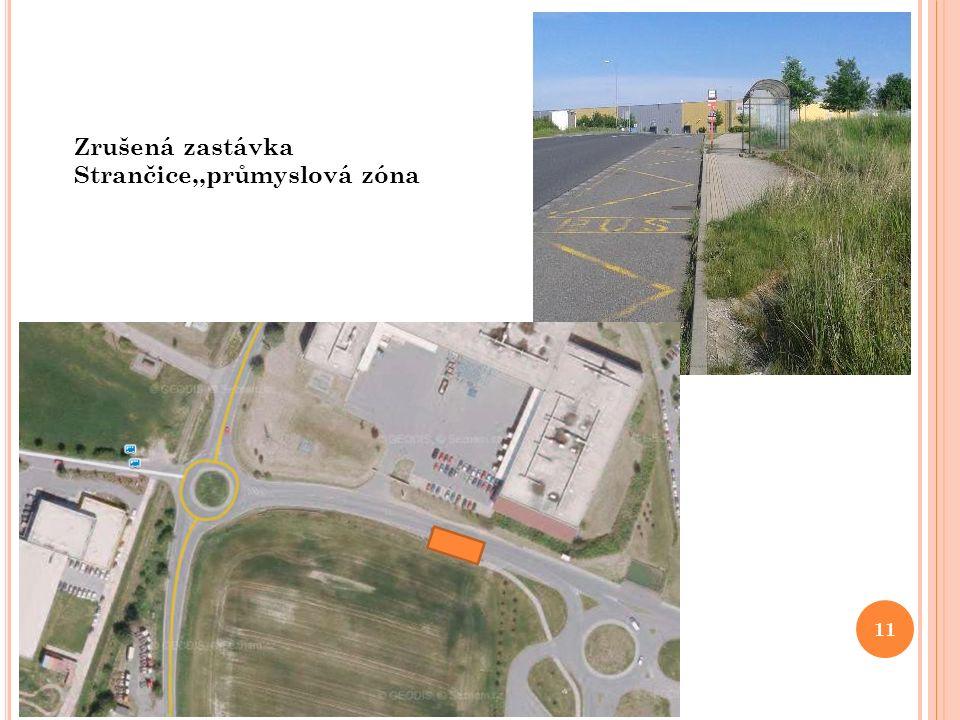 Zrušená zastávka Strančice,,průmyslová zóna 11