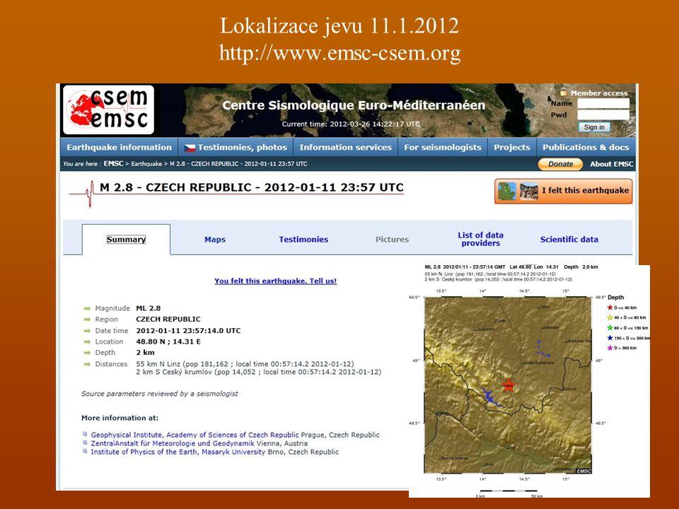 Lokalizace jevu 11.1.2012 http://www.emsc-csem.org