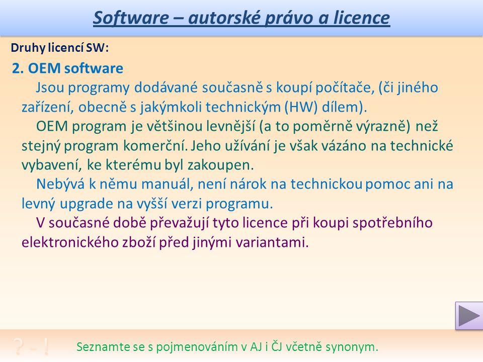 Software – autorské právo a licence Proč je důležité vlastnit legální operační systém.