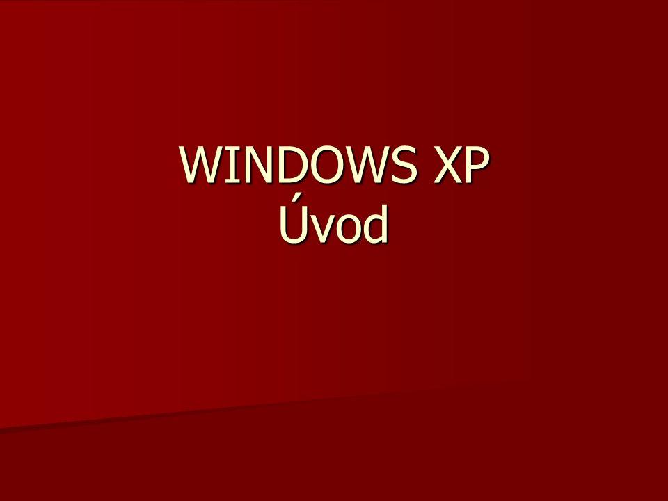WINDOWS XP Úvod