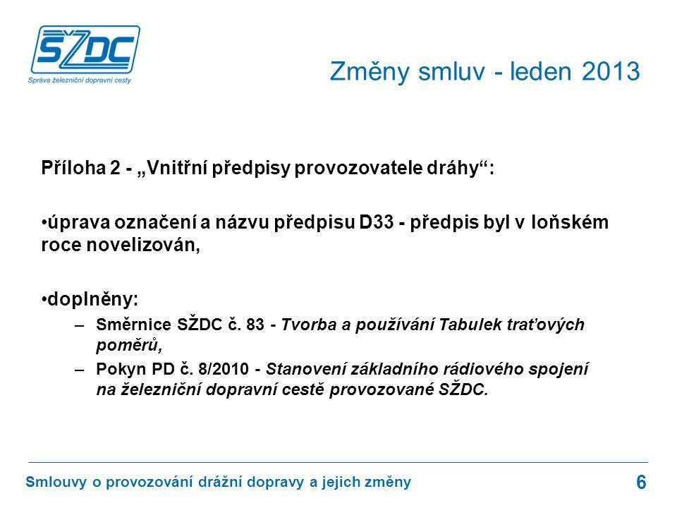 """Změny v souvislosti s novými předpisy SŽDC D1 a SŽDC D3: úprava znění Článku 5 """"Zaměstnanci dopravce , bodu 3 – seznámení s místními poměry (nyní odkazuje na články předpisu D2)."""