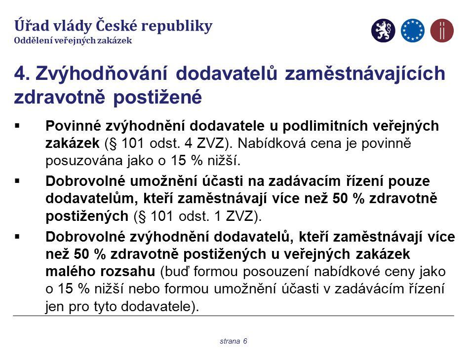 Úřad vlády České republiky Oddělení veřejných zakázek 5.