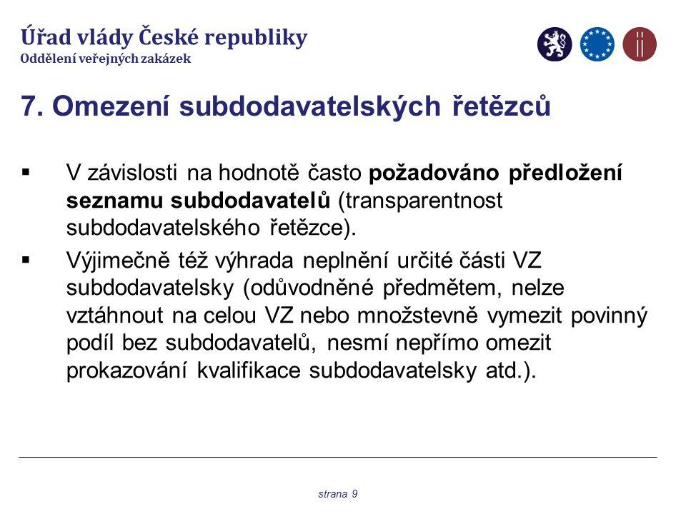 Úřad vlády České republiky Oddělení veřejných zakázek 8.