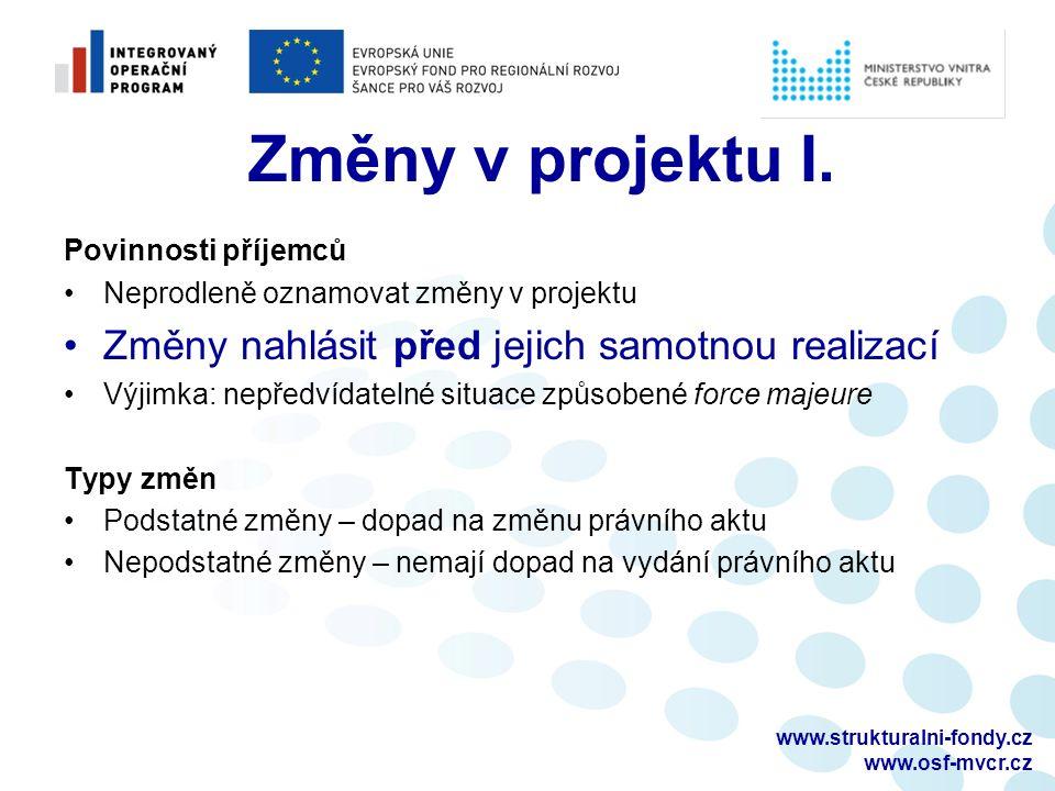 www.strukturalni-fondy.cz www.osf-mvcr.cz Změny v projektu I.