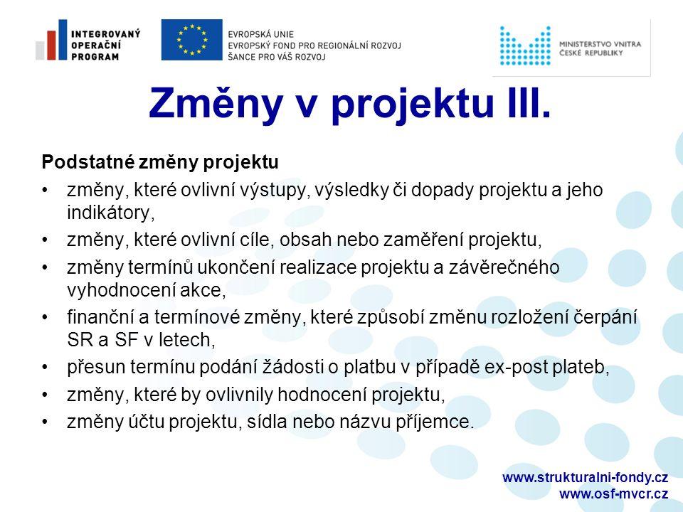 www.strukturalni-fondy.cz www.osf-mvcr.cz Změny v projektu III.