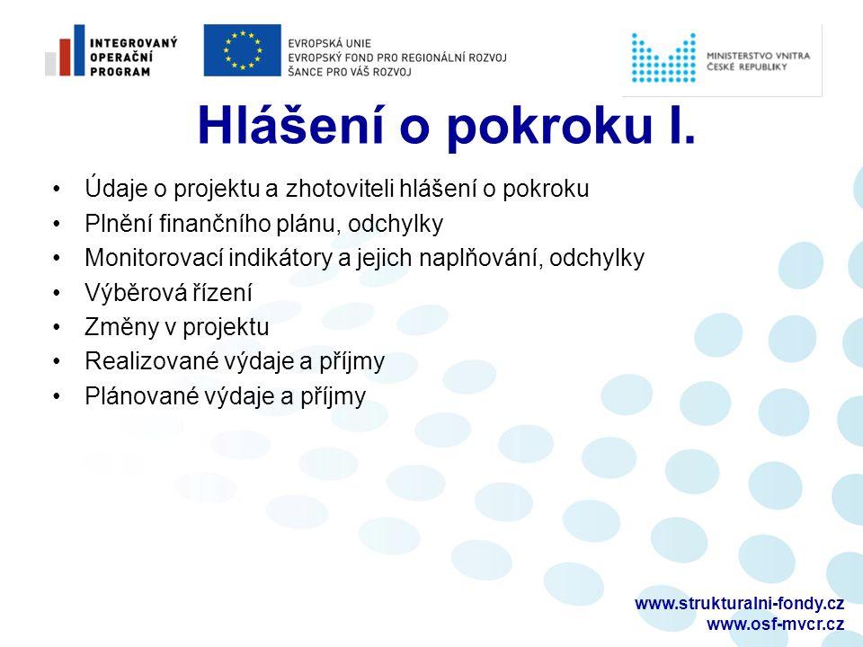 www.strukturalni-fondy.cz www.osf-mvcr.cz Hlášení o pokroku I.