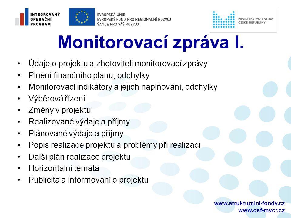 www.strukturalni-fondy.cz www.osf-mvcr.cz Monitorovací zpráva I.