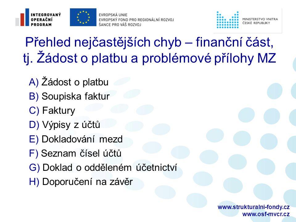 www.strukturalni-fondy.cz www.osf-mvcr.cz Přehled nejčastějších chyb – finanční část, tj.