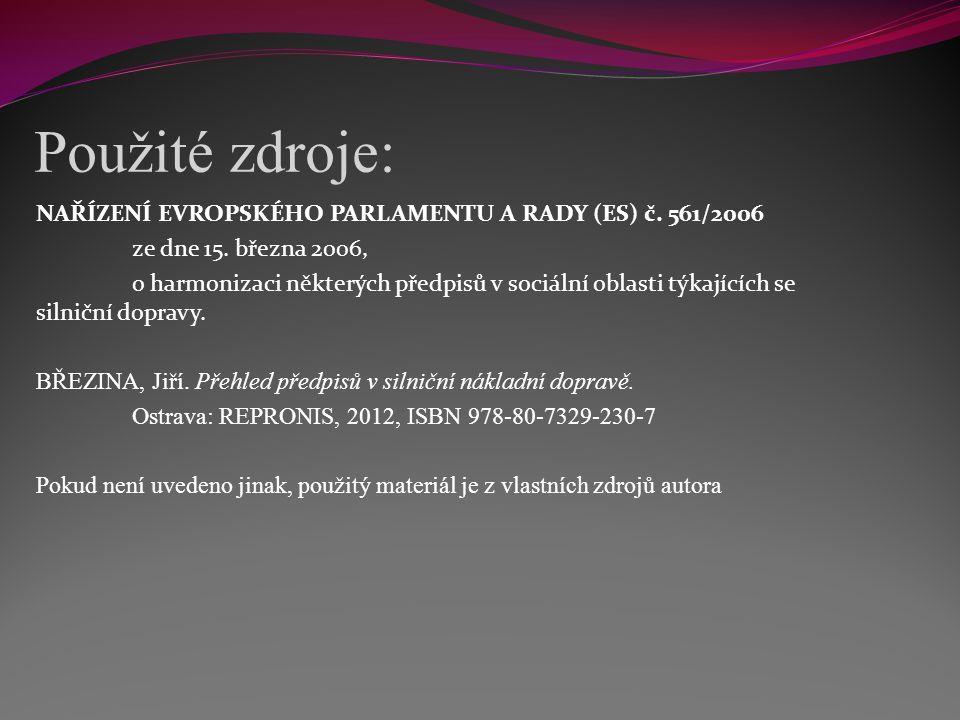 Použité zdroje: NAŘÍZENÍ EVROPSKÉHO PARLAMENTU A RADY (ES) č.