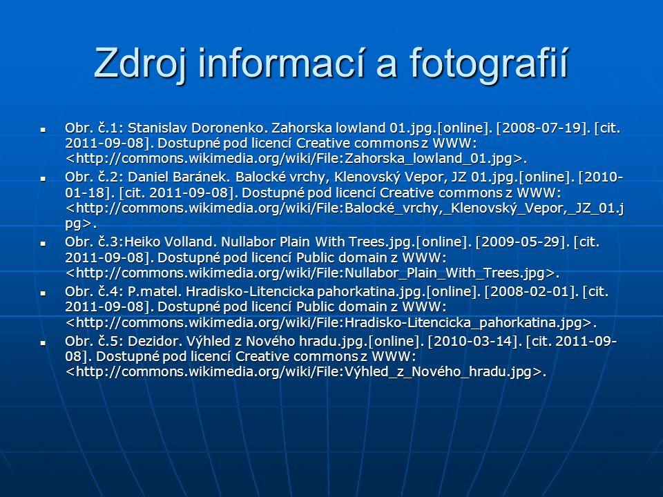 Zdroj informací a fotografií Obr. č.1: Stanislav Doronenko.
