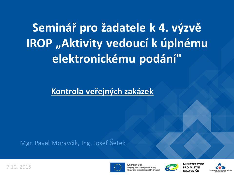 """Seminář pro žadatele k 4. výzvě IROP """"Aktivity vedoucí k úplnému elektronickému podání Mgr."""