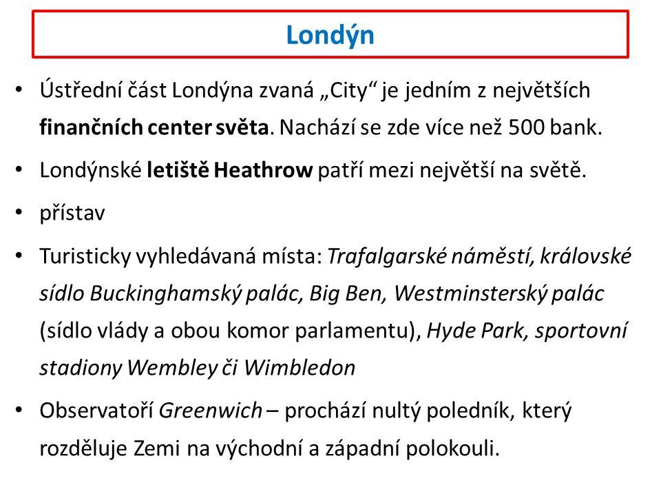 """Londýn Ústřední část Londýna zvaná """"City je jedním z největších finančních center světa."""
