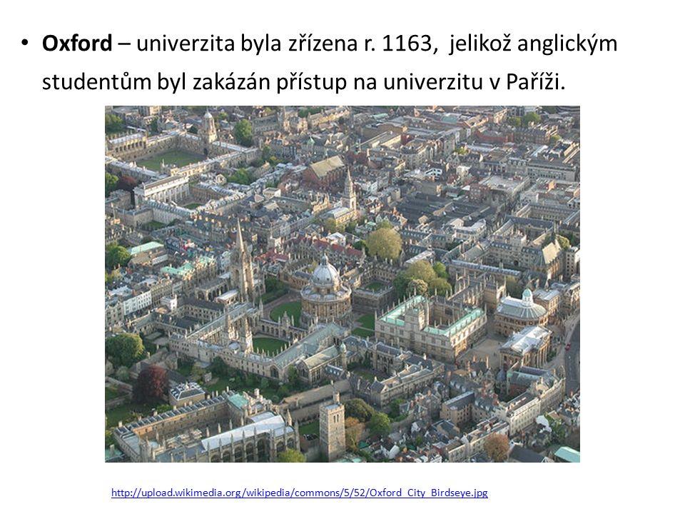 http://upload.wikimedia.org/wikipedia/commons/5/52/Oxford_City_Birdseye.jpg Oxford – univerzita byla zřízena r.